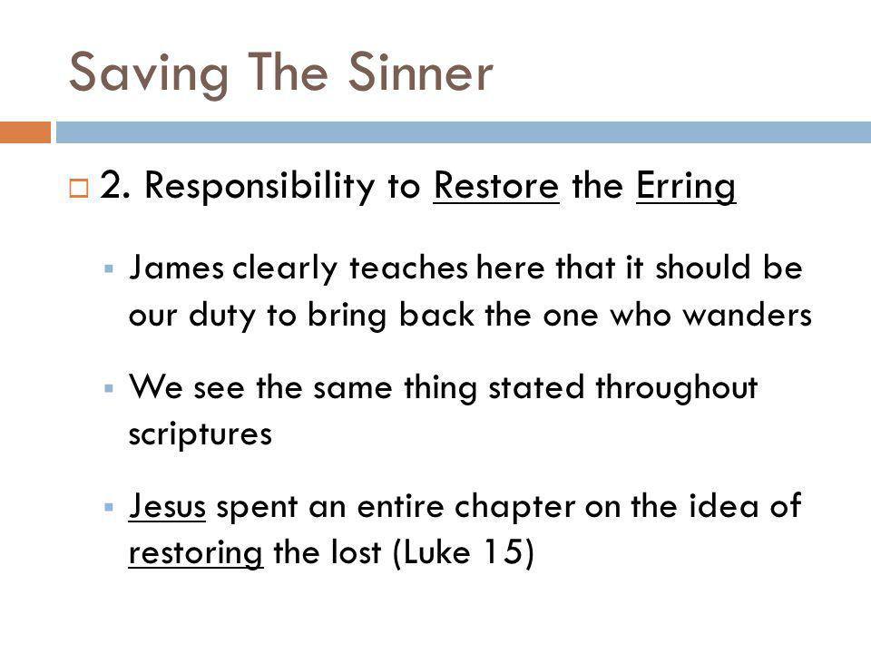 Saving The Sinner 2. Responsibility to Restore the Erring