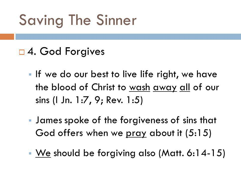 Saving The Sinner 4. God Forgives