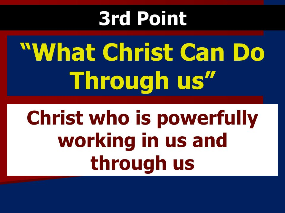What Christ Can Do Through us