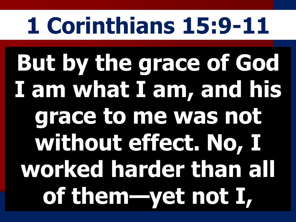 1 Corinthians 15:9-11