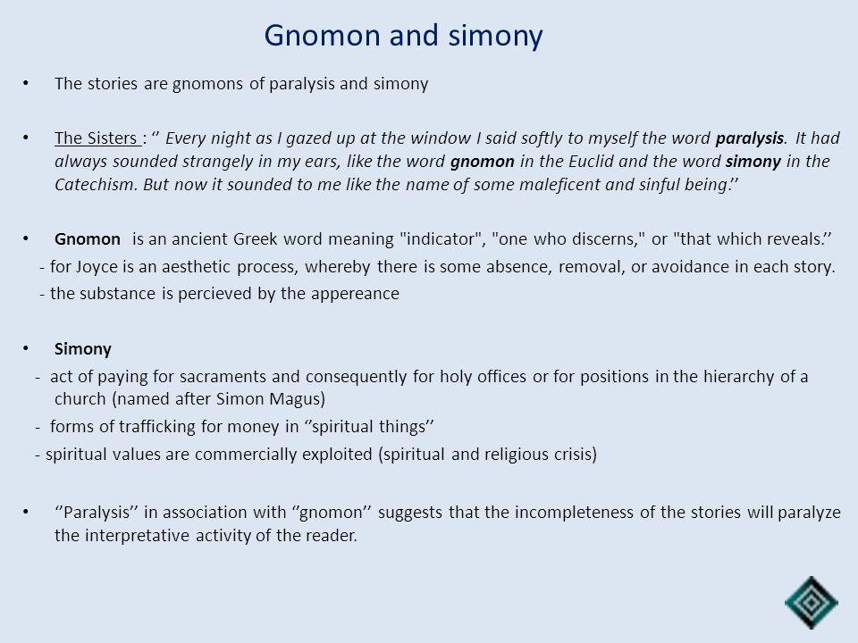 Gnomon and simony The stories are gnomons of paralysis and simony