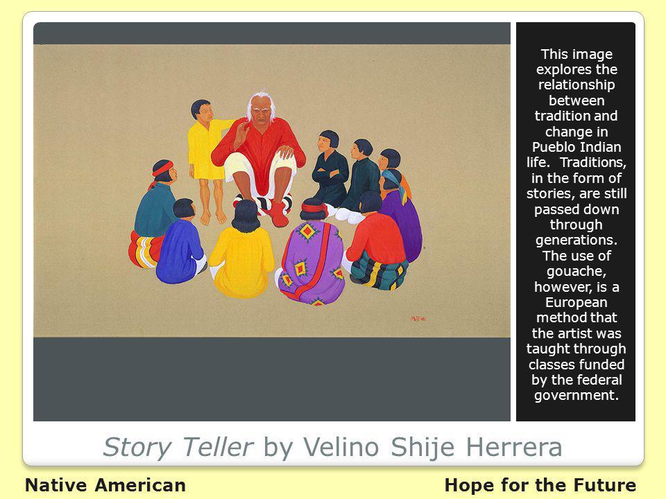 Story Teller by Velino Shije Herrera