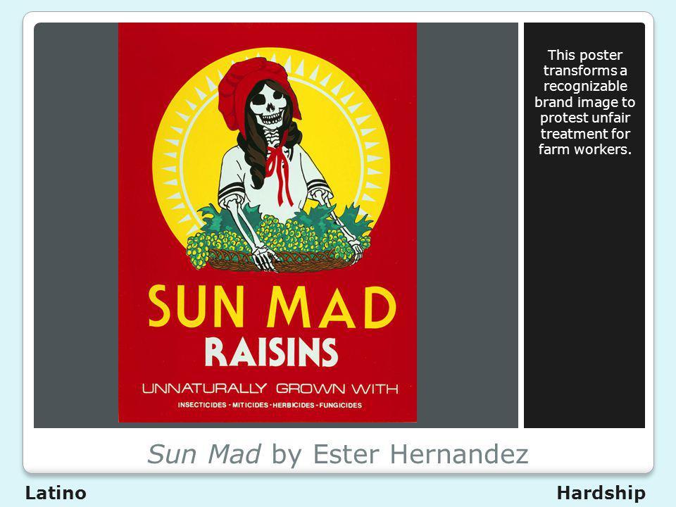 Sun Mad by Ester Hernandez
