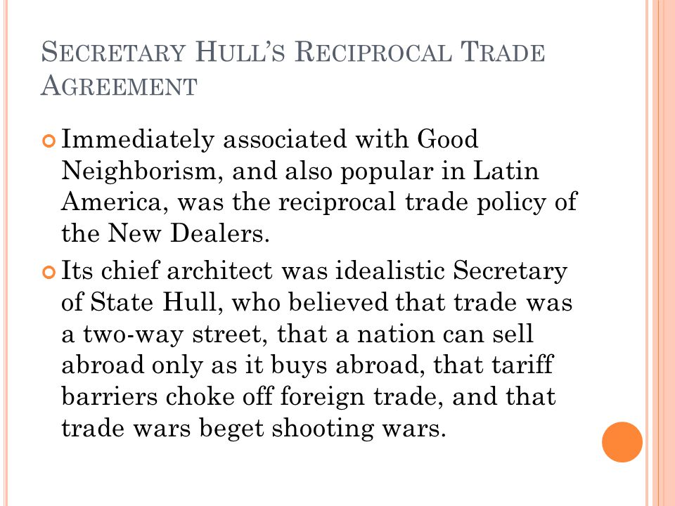 Secretary Hull's Reciprocal Trade Agreement