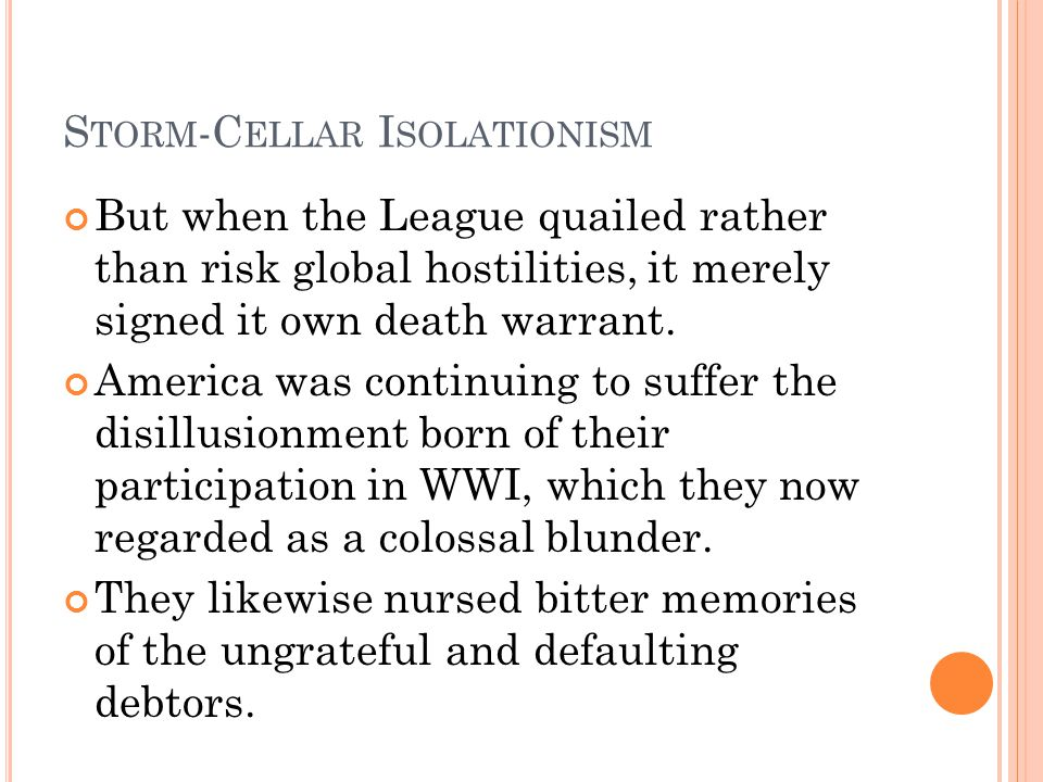 Storm-Cellar Isolationism