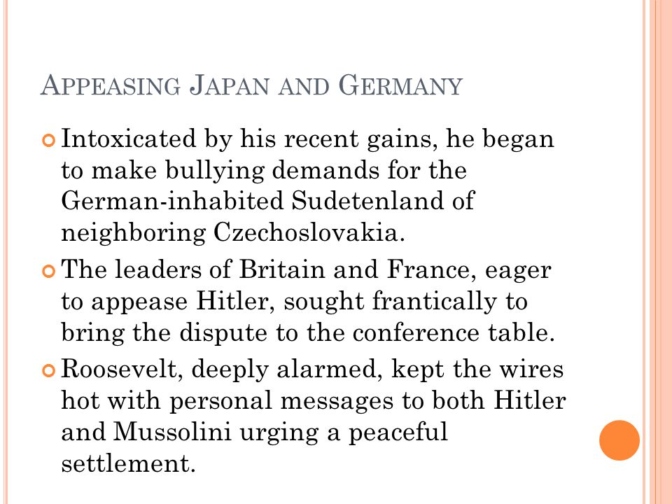 Appeasing Japan and Germany