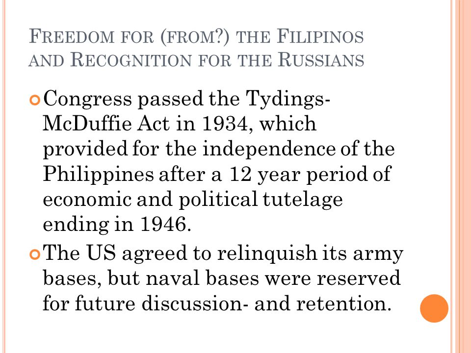 Freedom for (from ) the Filipinos and Recognition for the Russians