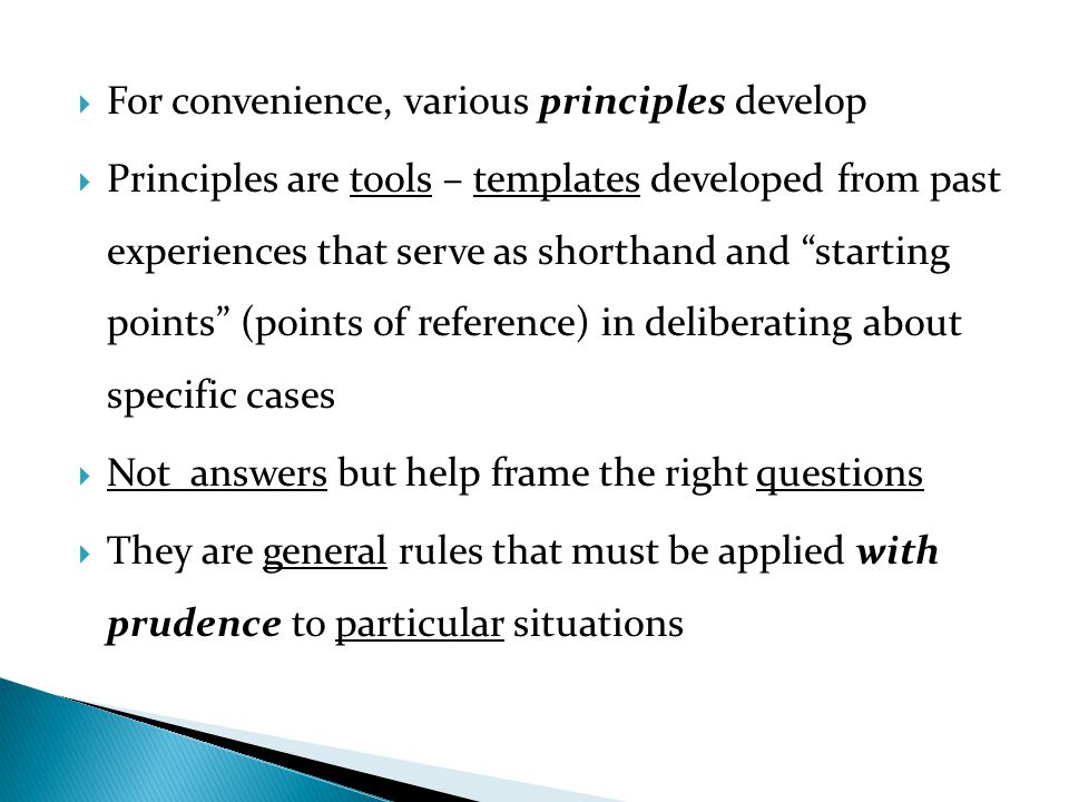 For convenience, various principles develop