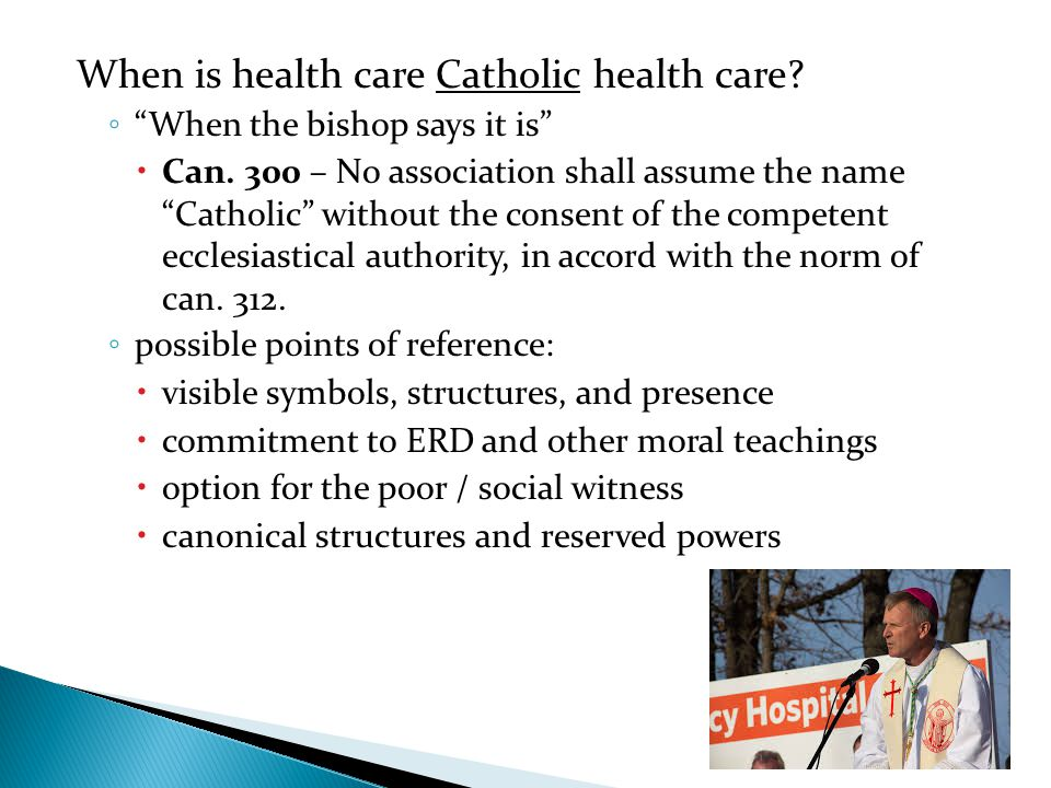 When is health care Catholic health care