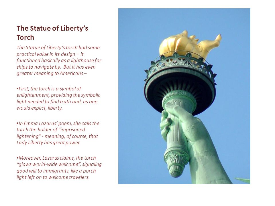 The Statue of Liberty's Torch