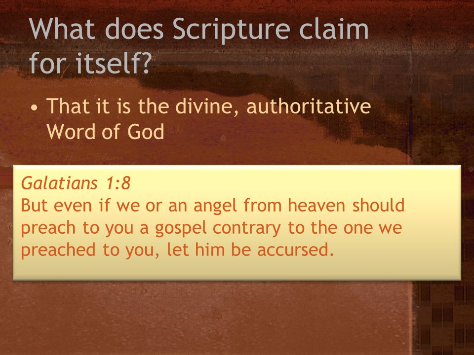 What does Scripture claim for itself