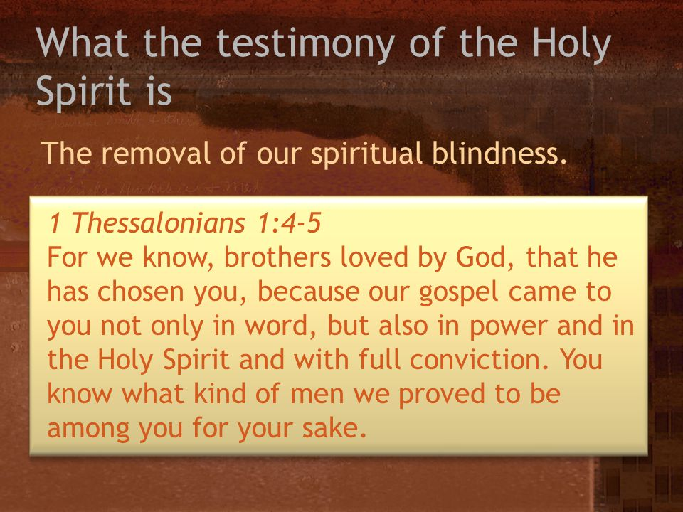 What the testimony of the Holy Spirit is