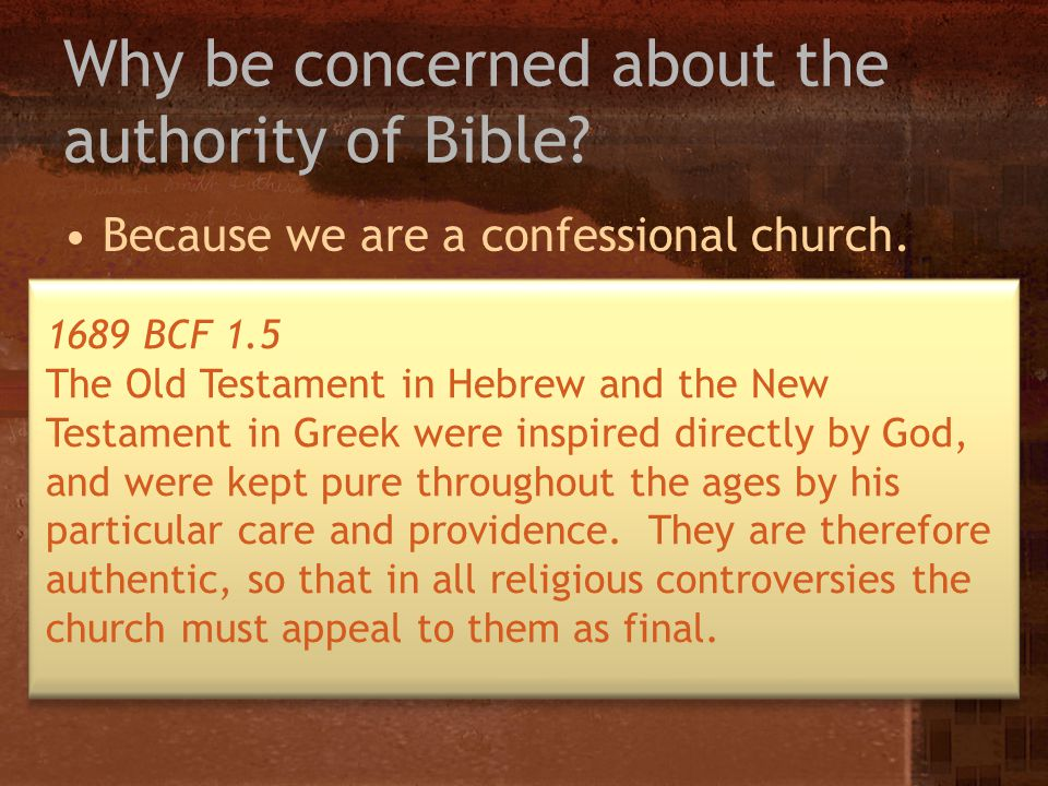 Why be concerned about the authority of Bible