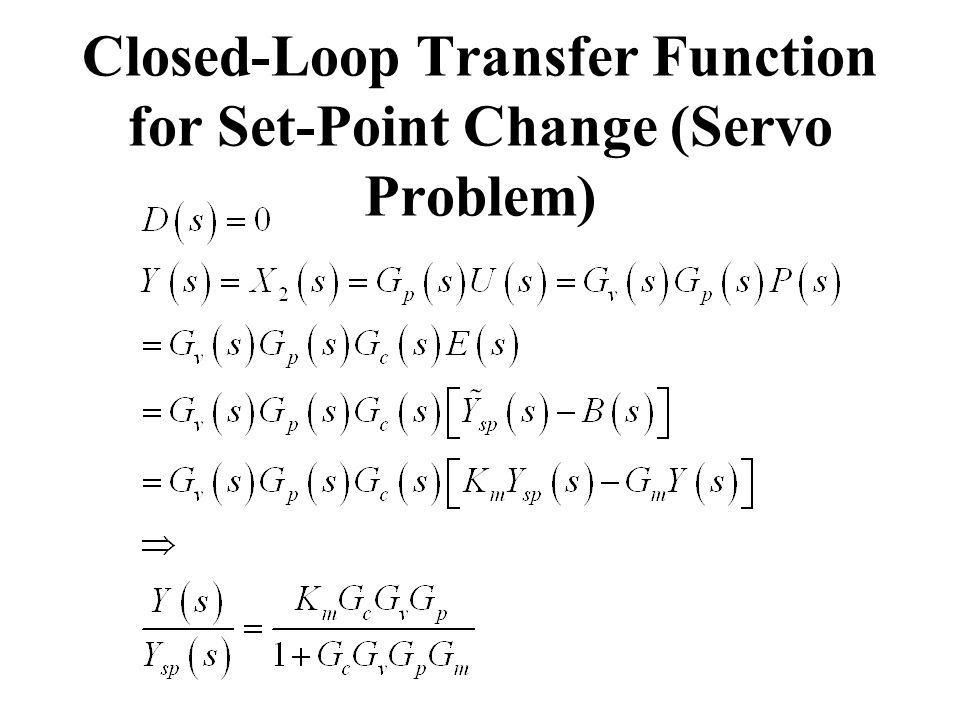 Closed-Loop Transfer Function for Set-Point Change (Servo Problem)