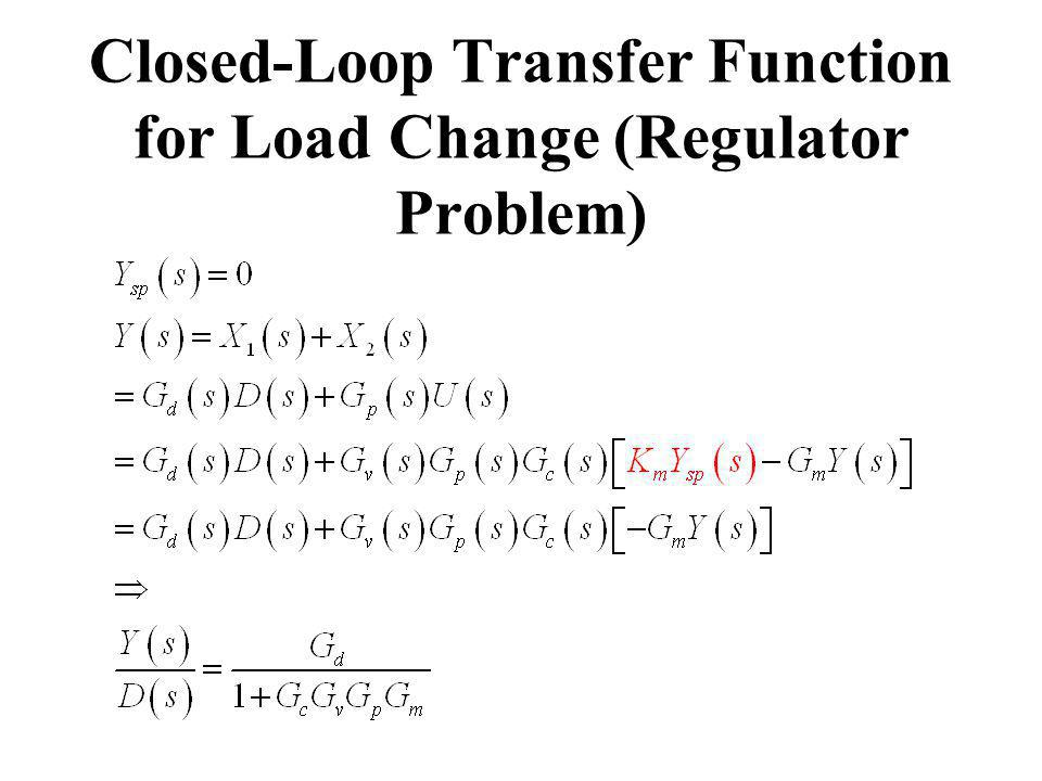 Closed-Loop Transfer Function for Load Change (Regulator Problem)