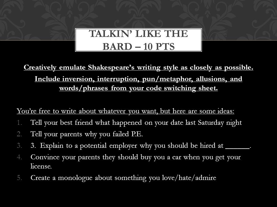 Talkin' like the bard – 10 pts