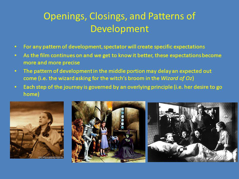 Openings, Closings, and Patterns of Development