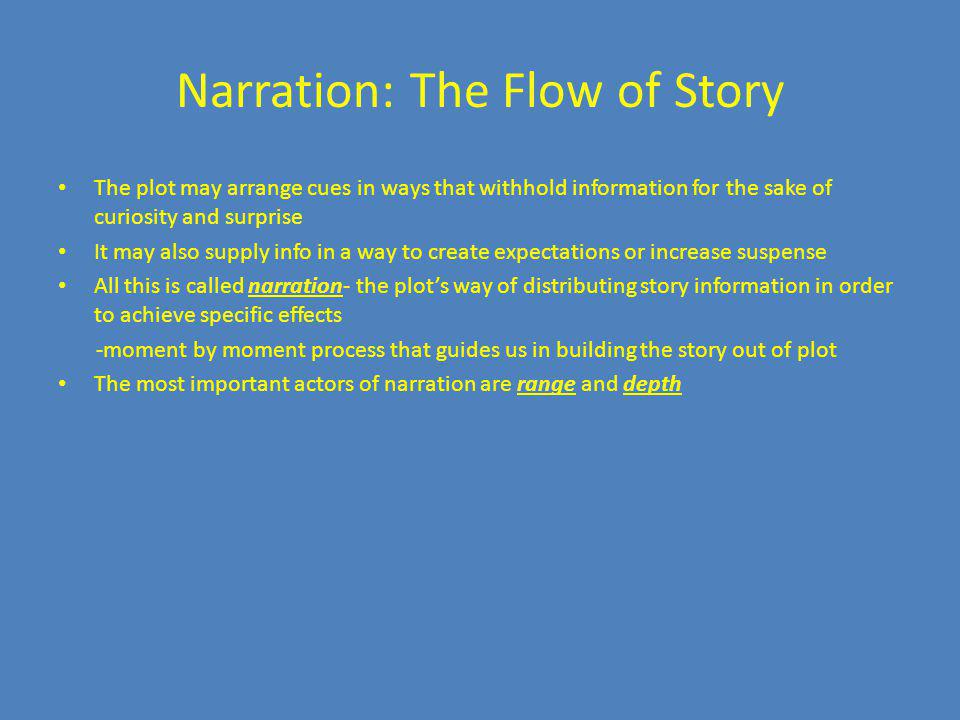 Narration: The Flow of Story