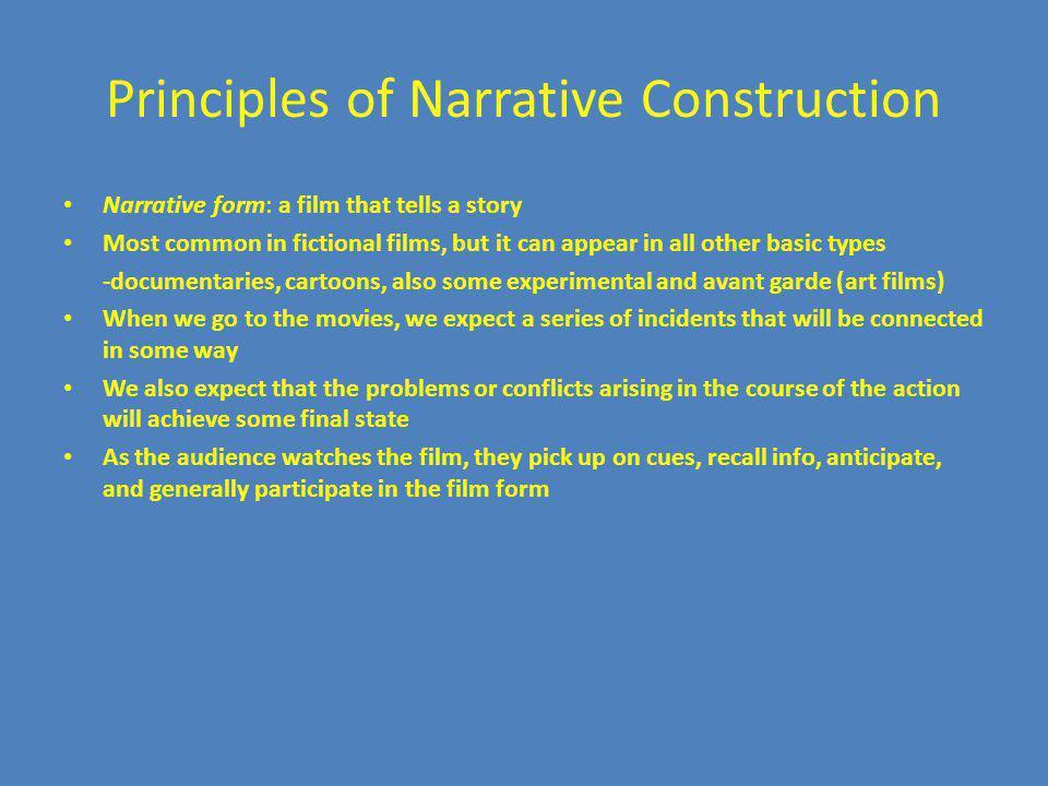 Principles of Narrative Construction