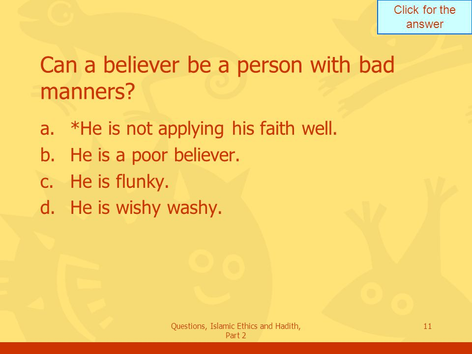 Can a believer be a person with bad manners