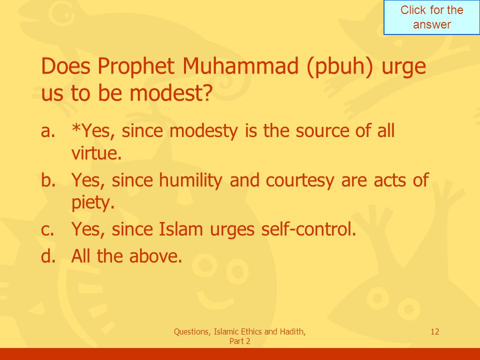 Does Prophet Muhammad (pbuh) urge us to be modest