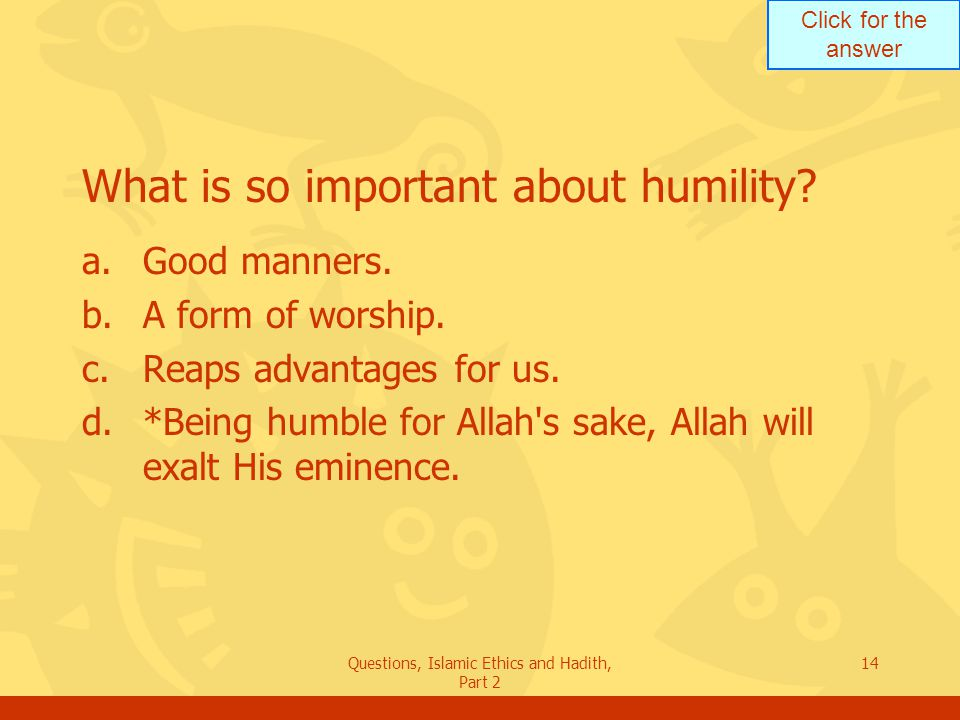 What is so important about humility