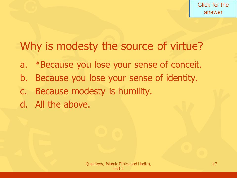 Why is modesty the source of virtue
