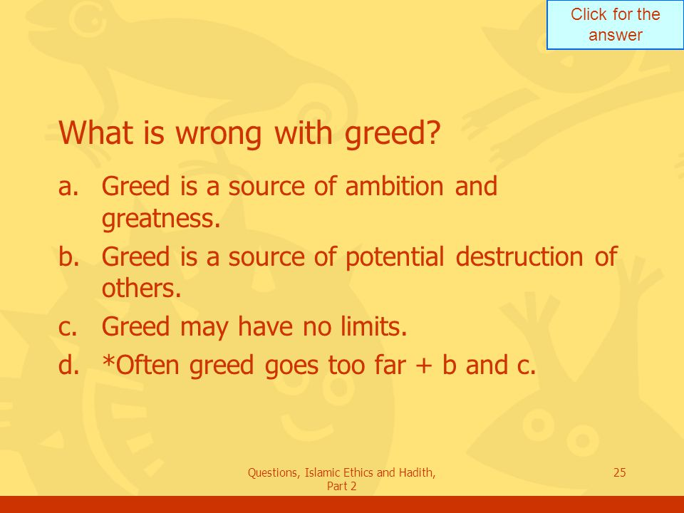 What is wrong with greed