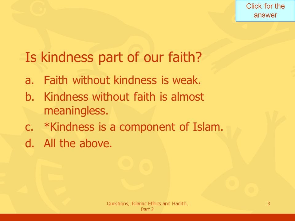 Is kindness part of our faith