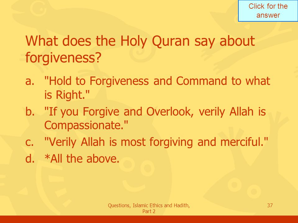 What does the Holy Quran say about forgiveness