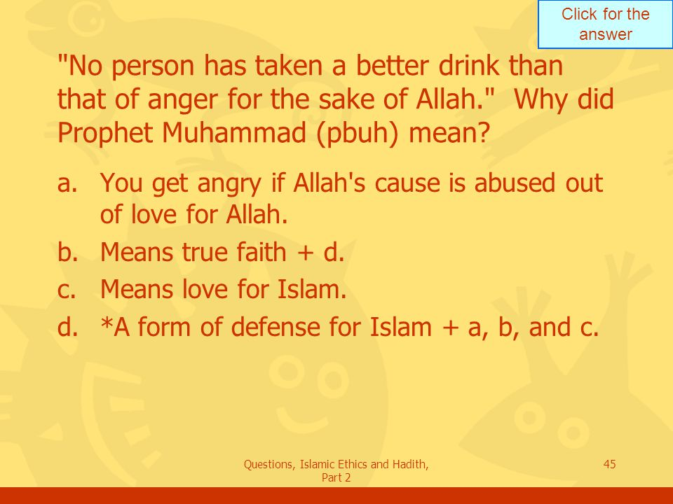 Questions, Islamic Ethics and Hadith, Part 2