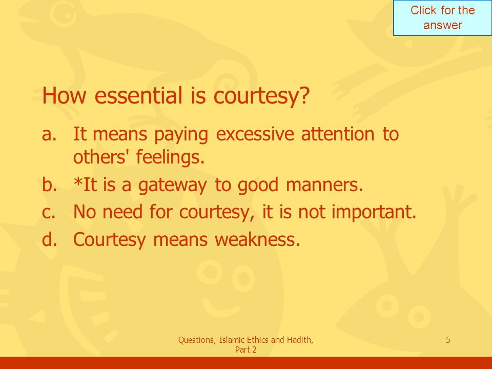 How essential is courtesy