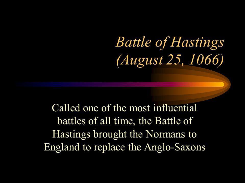 Battle of Hastings (August 25, 1066)