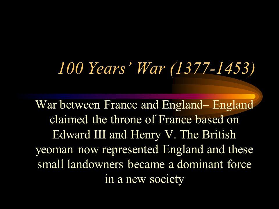 100 Years' War (1377-1453)