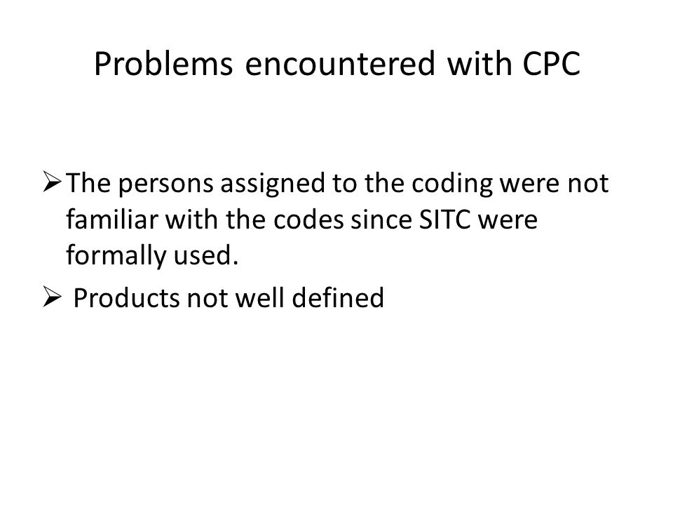 Problems encountered with CPC