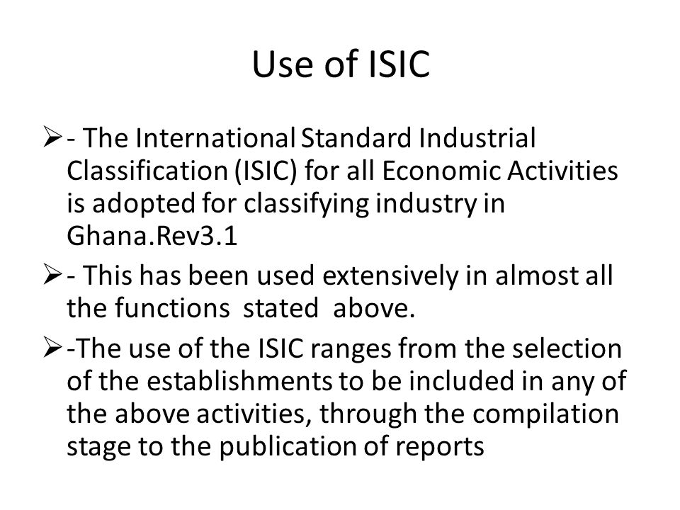 Use of ISIC
