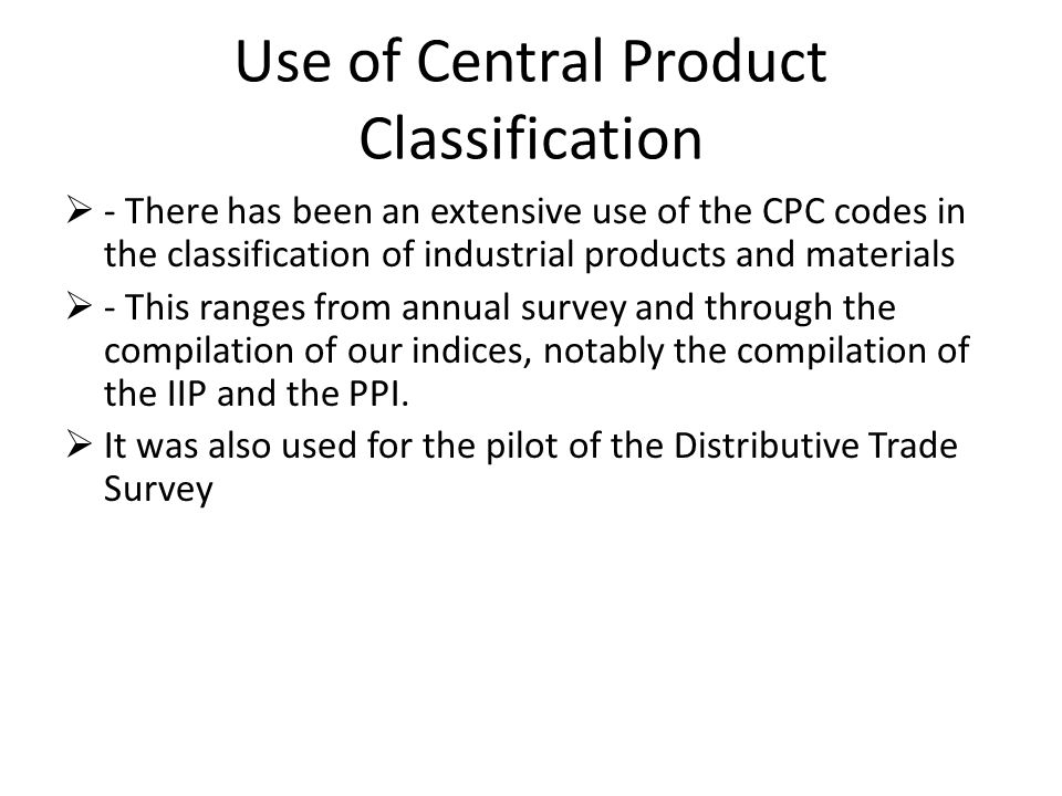 Use of Central Product Classification