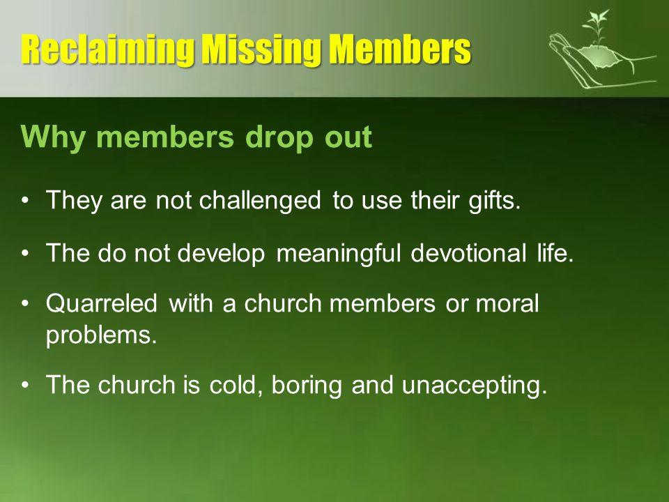 Reclaiming Missing Members