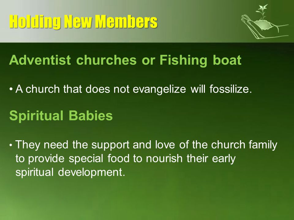 Holding New Members Adventist churches or Fishing boat