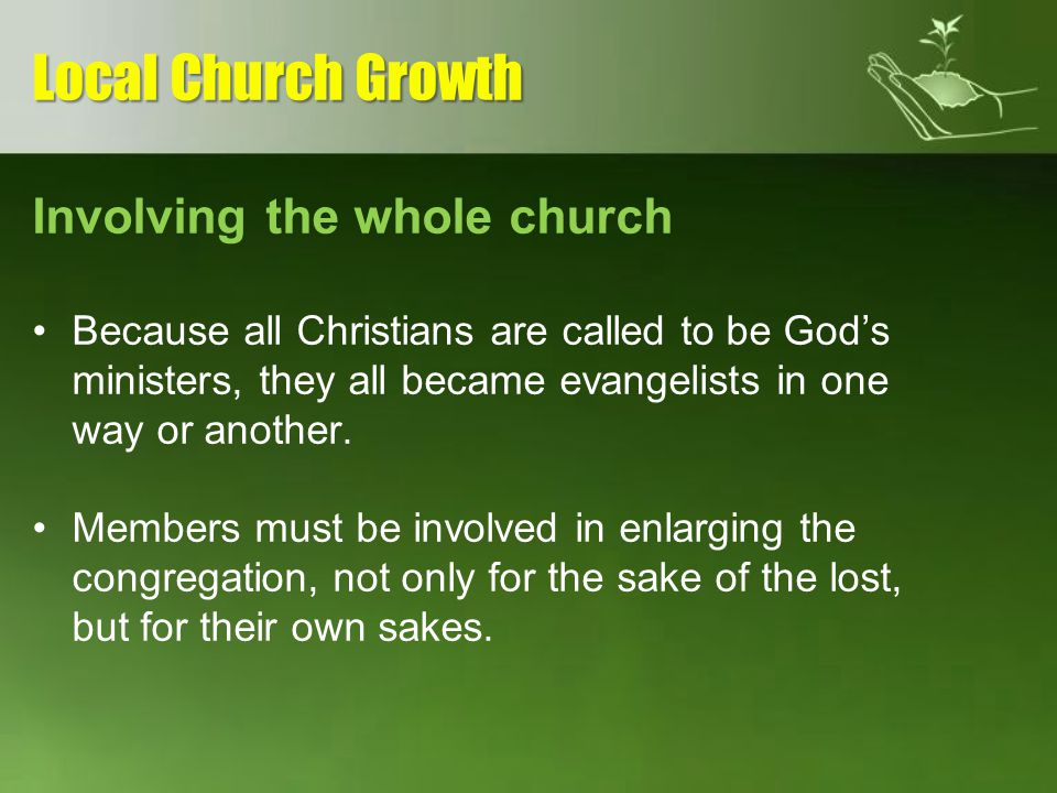 Local Church Growth Involving the whole church