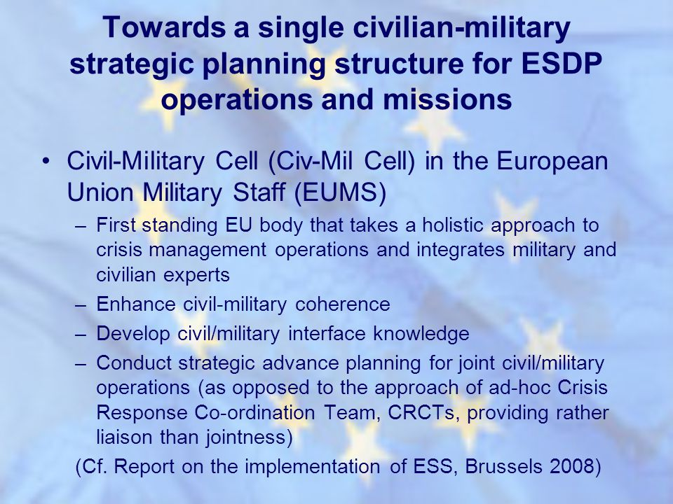 Towards a single civilian-military strategic planning structure for ESDP operations and missions