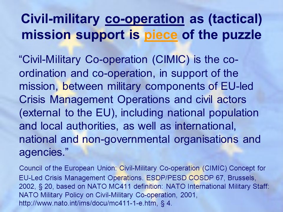 Civil-military co-operation as (tactical) mission support is piece of the puzzle