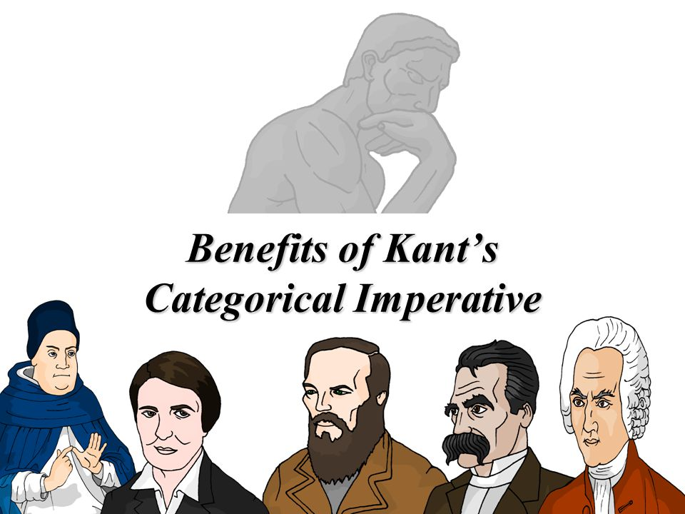 Benefits of Kant's Categorical Imperative