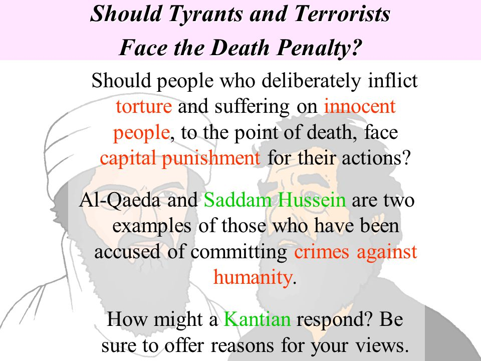 Should Tyrants and Terrorists Face the Death Penalty