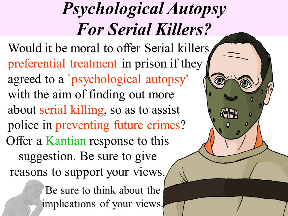 Psychological Autopsy For Serial Killers