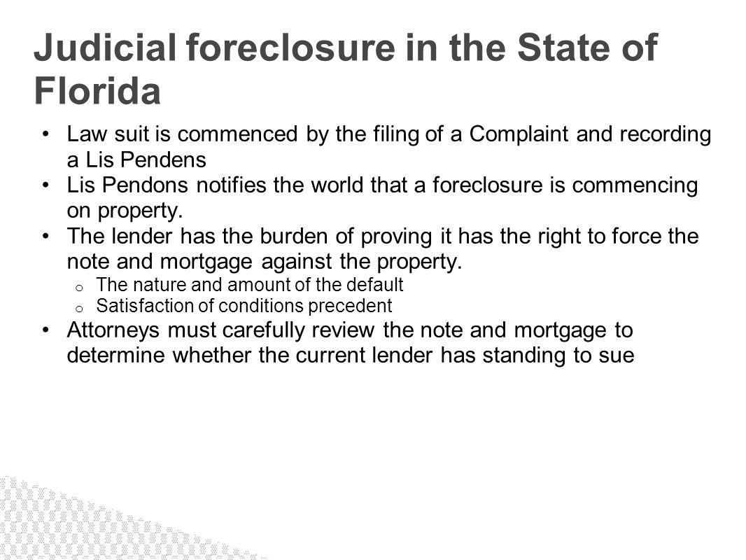 Judicial foreclosure in the State of Florida