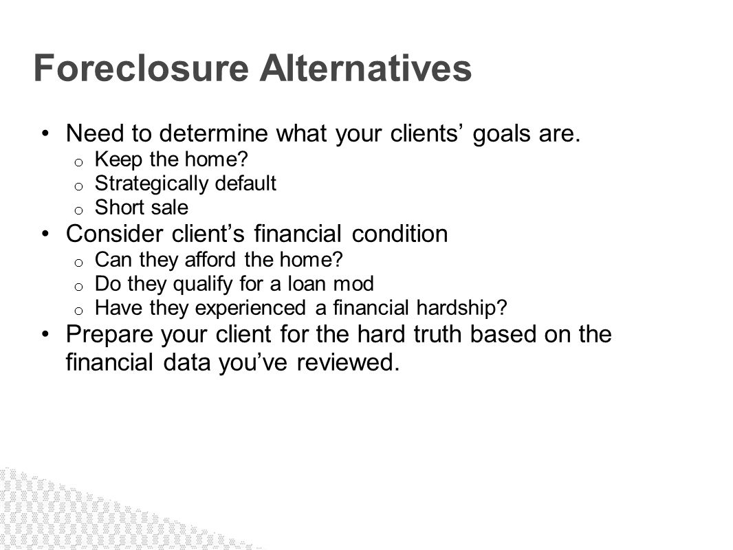 Foreclosure Alternatives