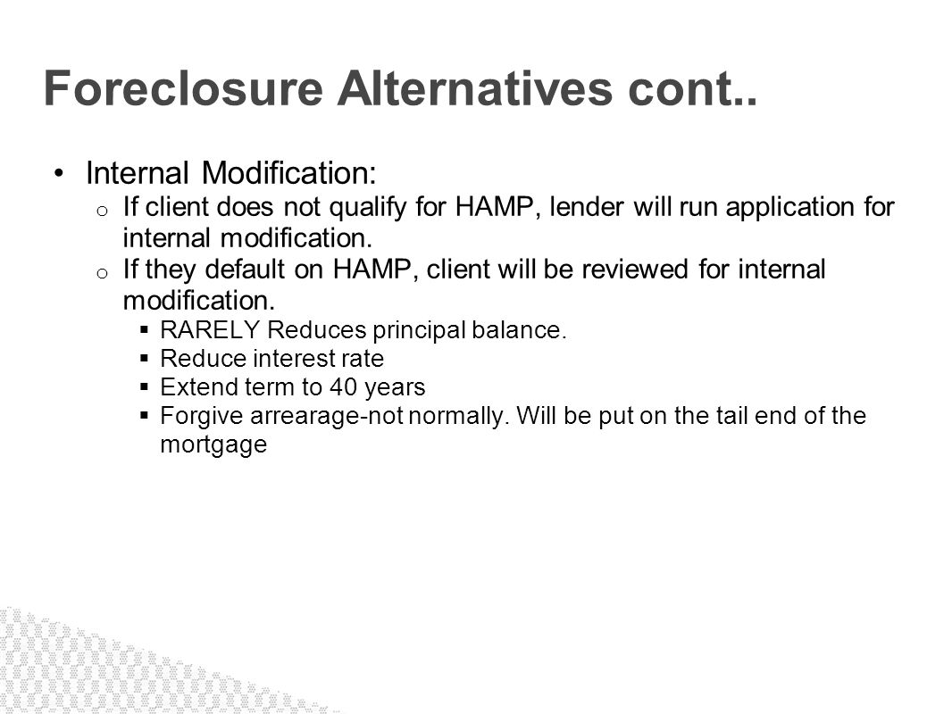 Foreclosure Alternatives cont..