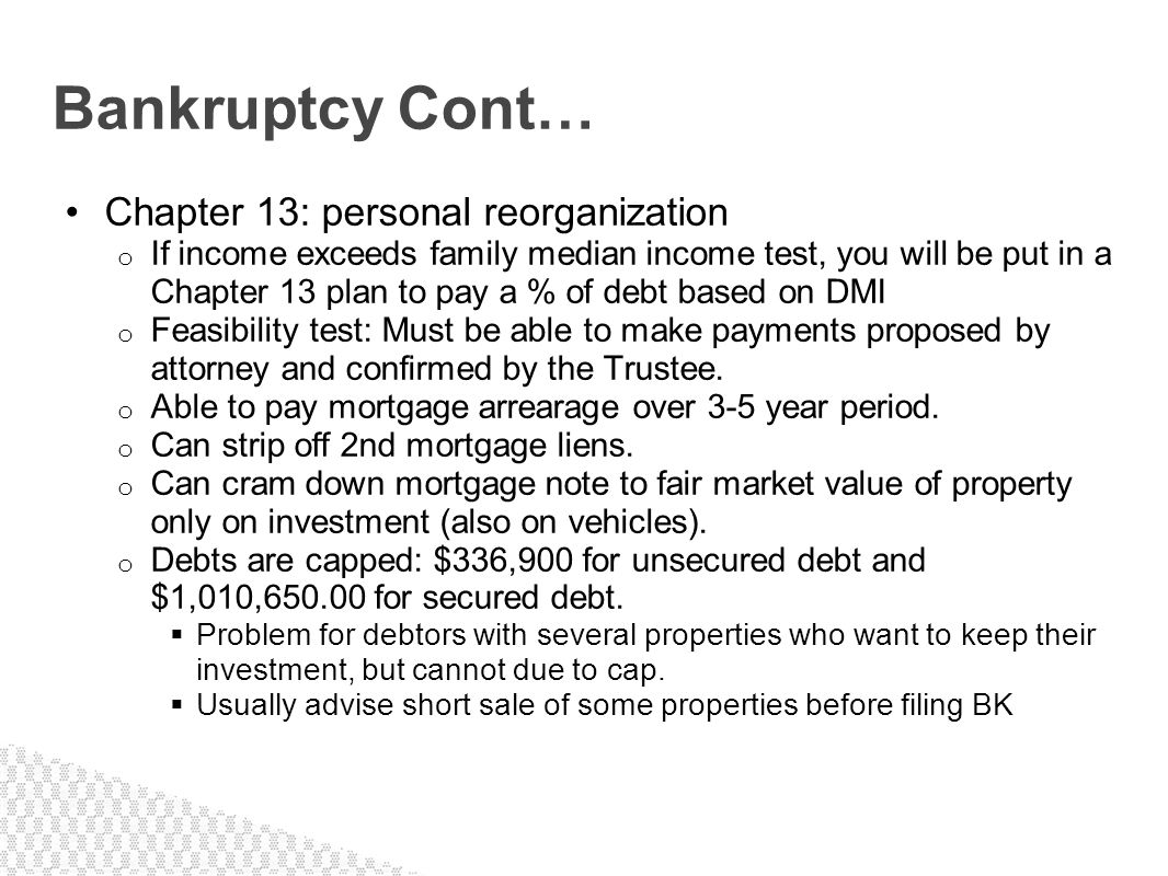Bankruptcy Cont… Chapter 13: personal reorganization