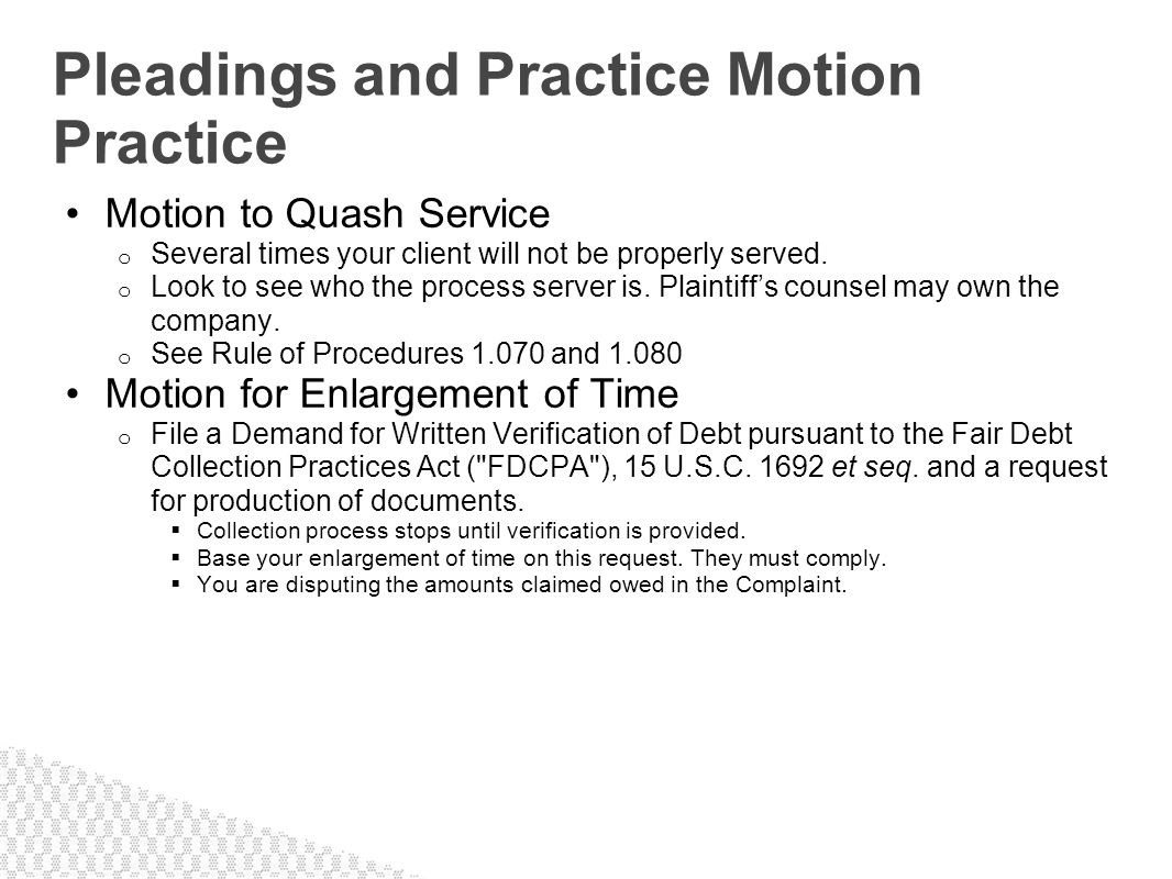 Pleadings and Practice Motion Practice